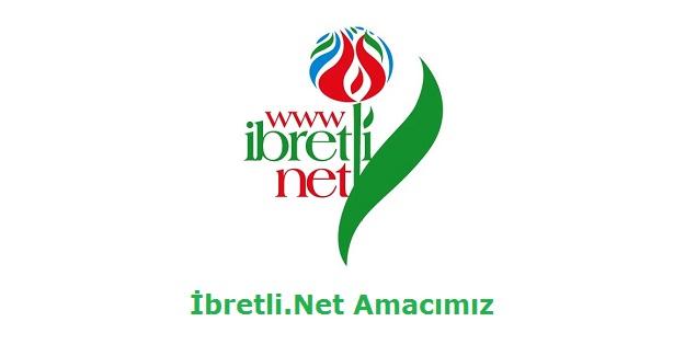 İbretli.Net Amacımız